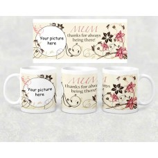 Photo Mug - Mum thanks for always being there